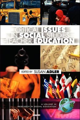 Critical Issues In Social Studies Teacher Education (Pb)