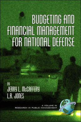 Budgeting And Financial Management For Naitional Defense (Pb)