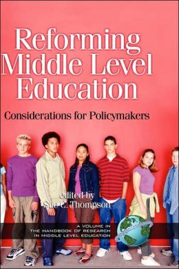 Reforming Middle Level Education