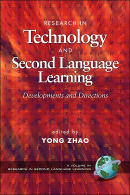Research In Technology Adn Second Language Learning