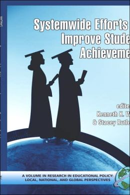 System-Wide Efforts To Improve Student Achievement (Hc)