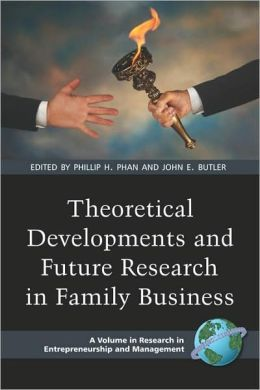 Theoretical Developments And Future Research In Family Business (Pb)