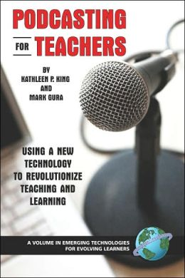 Podcasting For Teachers