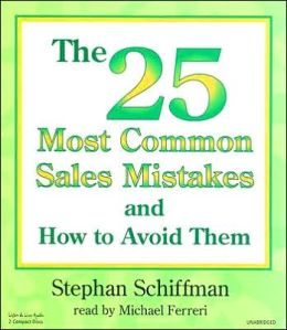 The 25 Most Common Sales Mistakes And How To Avoid Them!