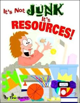 It's Not Junk, It's Resources!