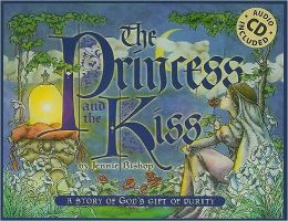 Princess and the Kiss: 10th Anniversary Edition with Audio CD: A Storyof God's Gift of Purity