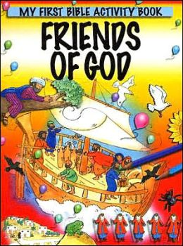 Friends of God: My First Bible Activity Book