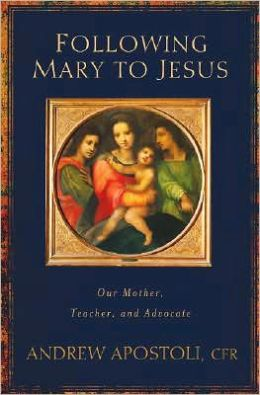 Following Mary to Jesus: Our Mother, Teacher, and Advocate