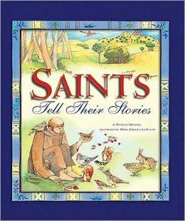 Saints Tell Their Stories