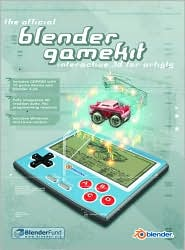 The Official Blender Game Kit: Interactive 3d for Artists