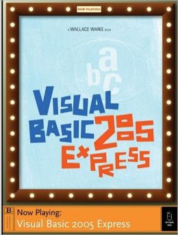 Visual Basic 2005 Express: Now Playing