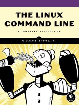 Linux Command Line: A Complete Introduction