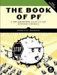 Book Cover Image. Title: The Book of PF:  A No-Nonsense Guide to the OpenBSD Firewall, Author: Peter N. M. Hansteen