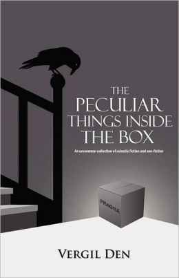 The Peculiar Things Inside the Box