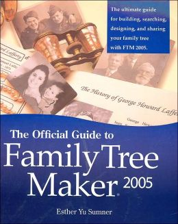 Official Guide to Family Tree Maker (2005)