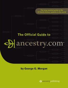 Official Guide to Ancestry.com