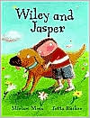 Wiley and Jasper