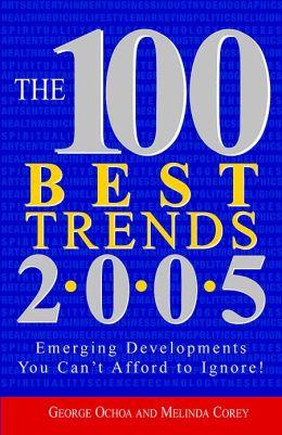 100 Best Trends, 2005