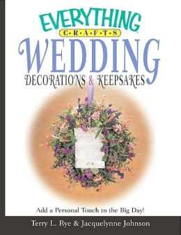 Everything Crafts Wedding Decorations and Keepsakes