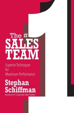 The #1 Sales Teams: Superior Techniques for Maximum Performance