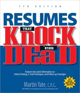 Resumes That Knock 'Em Dead