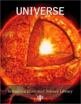 Britannica Illustrated Science Library: Universe