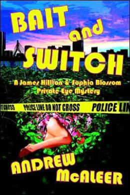 Bait and Switch: A James Hillton and Sophia Blossom Private Eye Mystery