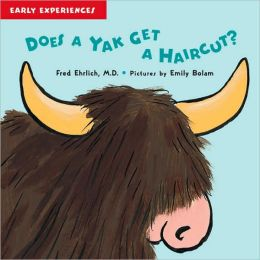Does a Yak Get a Haircut?