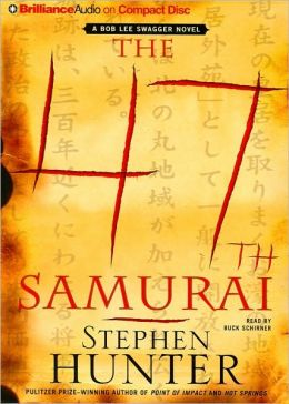 The 47th Samurai (Bob Lee Swagger Series #4)