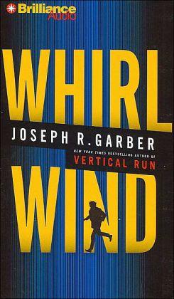 Whirlwind: A Novel