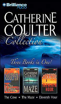 Catherine Coulter Collection: The Cove, The Maze, and Eleventh Hour