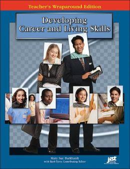 Developing Career and Living Skills Teacher's Wraparound Edition