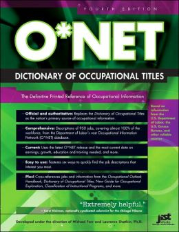 O*NET Dictionary of Occupational Titles, Fourth Edition