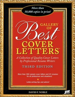 Gallery of Best Cover Letters: A Collection of Quality Cover Letters by Professional Resume Writers