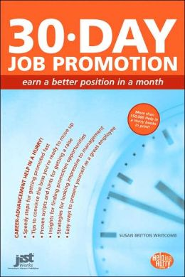 30 Day Job Promotion: Build a Powerful Promotion Plan in a Month