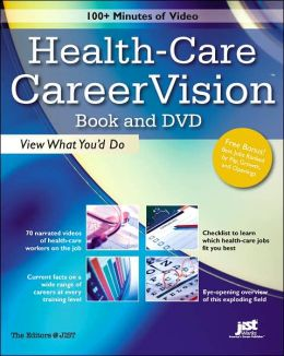 Health-Care Careervision Book and DVD: View What You'd Do