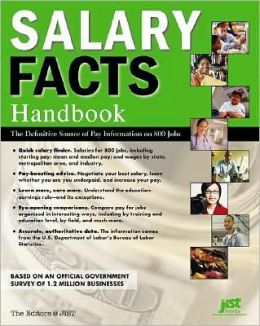 Salary Facts Handbook: The Definitive Source of Pay Information on 800 Jobs