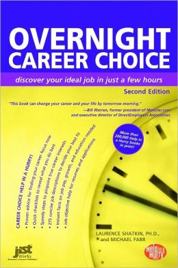 Overnight Career Choice, Second Edition