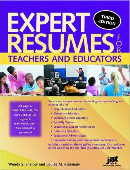 Expert Resumes for Teachers and Educators, Third Edition