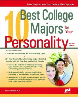 10 Best College Majors for Your Personality, Second Edition