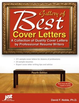 Gallery of Best Cover Letters, Fourth Edition