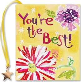 You're The Best Little Gift Book