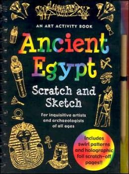 Ancient Egypt Scratch & Sketch: An Art Activity Book for Inquistive Archaeologists and Artists of All Ages