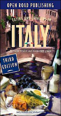 Eating & Drinking in Italy: Italian Menu Reader and Restaurant Guide