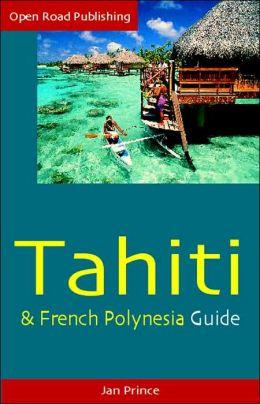 Tahiti and French Polynesia Guide,