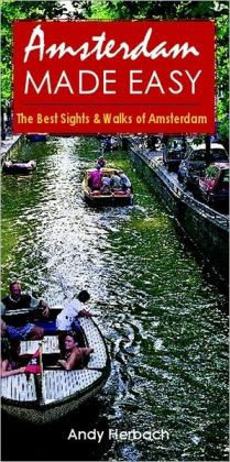 Amsterdam Made Easy: The Best Sights and Walks of Amsterdam