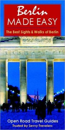 Berlin Made Easy: The Best Sights and Walks of Berlin