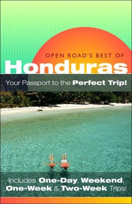 Open Road's Best of Honduras
