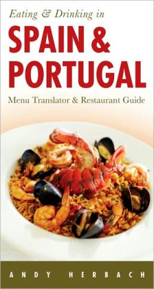 Eating & Drinking in Spain & Portugal