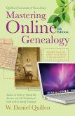 Book Cover Image. Title: Mastering Online Genealogy, Author: W. Daniel Quillen